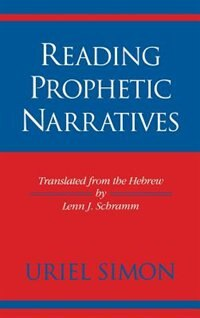 Book Reading Prophetic Narratives by Uriel Steen-noklberg