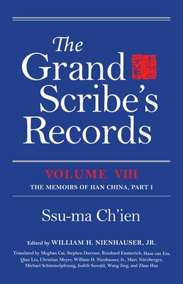 Book The Grand Scribe's Records: The Memoirs Of Han China, Part I by Ssu-ma Ch'ien