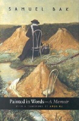 Book Painted in Words: A Memoir by Samuel S. Bak