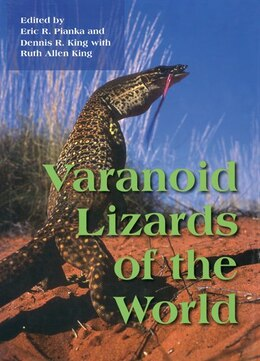 Book Varanoid Lizards of the World by Erick Pianka