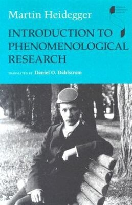Book Introduction to Phenomenological Research by Martin Heidegger