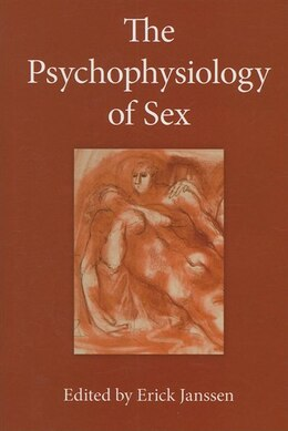 Book The Psychophysiology Of Sex by Erick Janssen