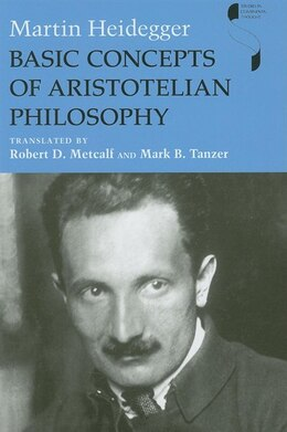 Book Basic Concepts Of Aristotelian Philosophy by Martin Heidegger