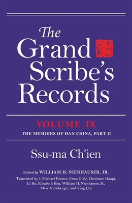 Book The Grand Scribe's Records: The Memoirs Of Han China, Part Ii by Ssu-ma Ch'ien