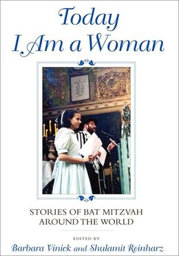 Book Today I Am A Woman: Stories Of Bat Mitzvah Around The World by Barbara Vinick