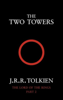 Book The Two Towers (the Lord Of The Rings, Book 2) by J. R. R. Tolkien