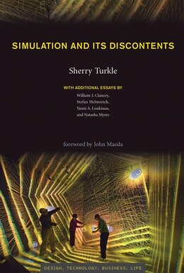 Book Simulation and Its Discontents by Sherry Turkle