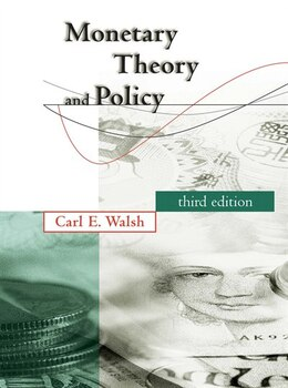 Book Monetary Theory and Policy by Carl E. Walsh