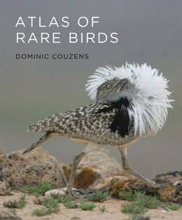 Book Atlas of Rare Birds by Dominic Couzens