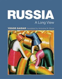 Russia: A Long View