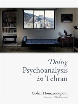 Book Doing Psychoanalysis In Tehran by Gohar Homayounpour