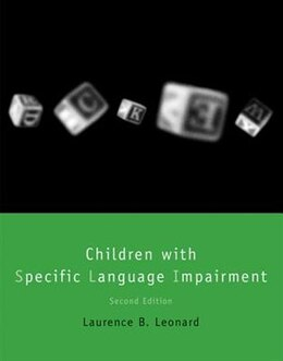 Book Children With Specific Language Impairment by Laurence B. Leonard