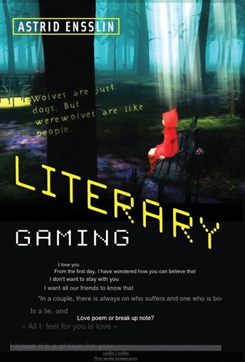 Literary Gaming by Astrid Ensslin