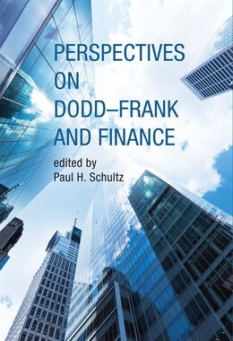 Book Perspectives On Dodd-frank And Finance by Paul H. Schultz