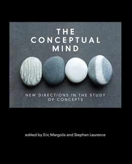 Book The Conceptual Mind: New Directions In The Study Of Concepts by Eric Margolis