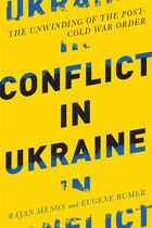 Conflict In Ukraine: The Unwinding Of The Post--cold War Order