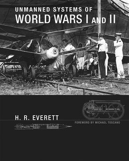 Book Unmanned Systems Of World Wars I And Ii by H. R. Everett