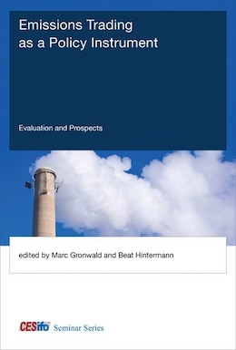 Book Emissions Trading As A Policy Instrument: Evaluation And Prospects by Marc Gronwald