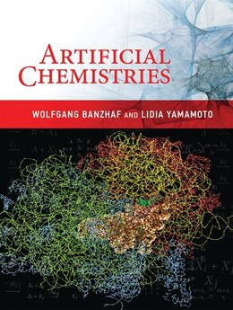 Book Artificial Chemistries by Wolfgang Banzhaf
