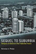Sequel To Suburbia: Glimpses Of America's Post-suburban Future