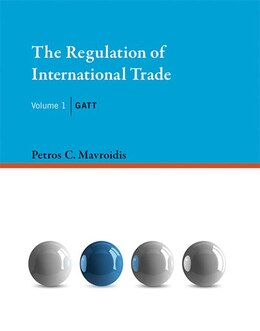 Book The Regulation Of International Trade: Gatt by Petros C. Mavroidis