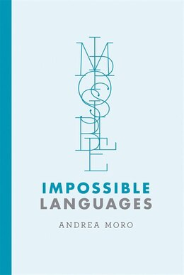 Book Impossible Languages by Andrea Moro