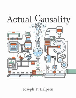 Book Actual Causality by Joseph Y. Halpern