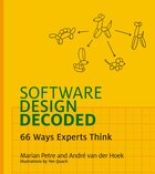 Software Design Decoded: 66 Ways Experts Think