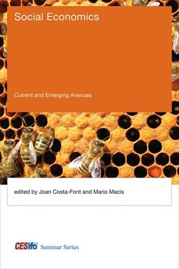 Book Social Economics: Current And Emerging Avenues by Joan Costa-Font