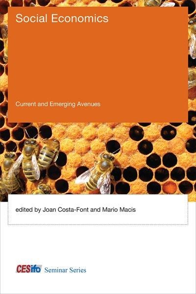 Social Economics: Current And Emerging Avenues by Joan Costa-font