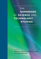 The Handbook Of Science And Technology Studies, Fourth Edition