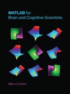 Matlab For Brain And Cognitive Scientists