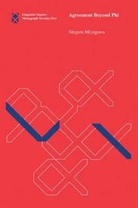 Agreement Beyond Phi by Shigeru Miyagawa