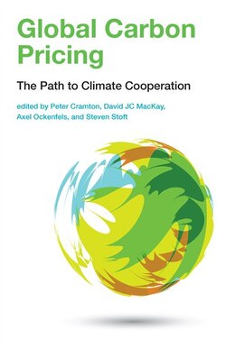 Book Global Carbon Pricing: The Path To Climate Cooperation by Peter Cramton