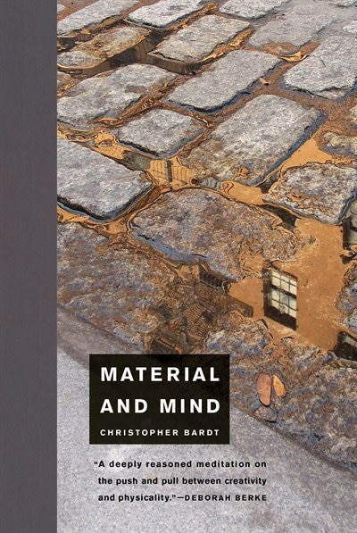 Material And Mind by Christopher Bardt