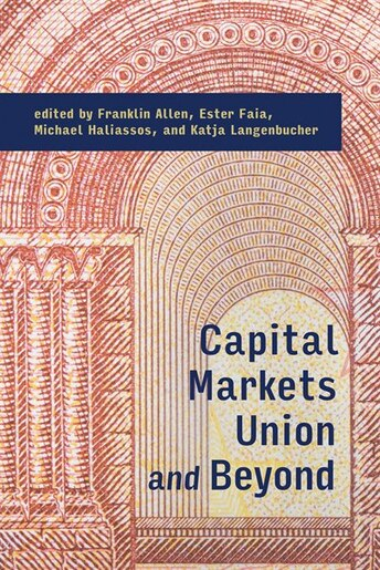 Capital Markets Union And Beyond by Franklin Allen
