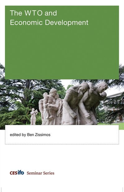 The Wto And Economic Development by Ben Zissimos