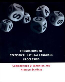 Book Foundations of Statistical Natural Language Processing by Christopher Manning
