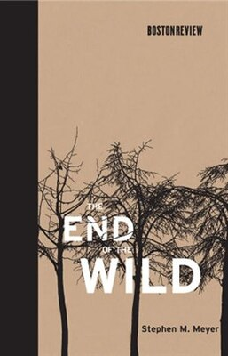 Book The End of the Wild by Stephen M. Meyer
