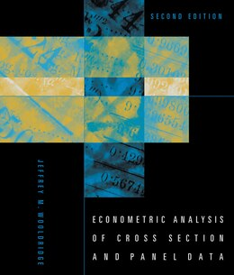 Book Econometric Analysis of Cross Section and Panel Data by Jeffrey M Wooldridge