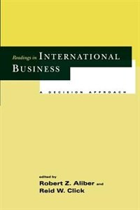 Book Readings in International Business: A Decision Approach by Robert Z. Aliber