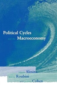 Book Political Cycles and the Macroeconomy by Alberto Alesina