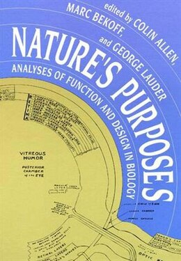 Book Nature's Purposes: Analyses of Function and Design in Biology by Colin Allen