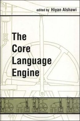 Book The Core Language Engine by Hiyan K. Alshawi