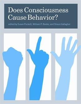 Book Does Consciousness Cause Behavior? by Susan Pockett