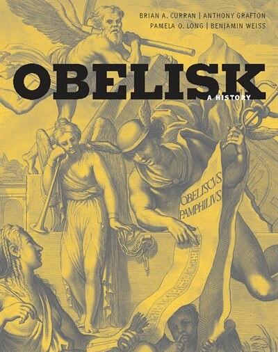 Obelisk: A History by Brian A. Curran
