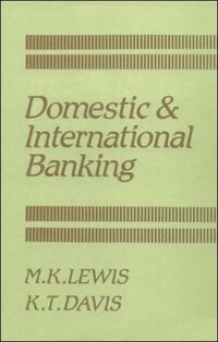 Domestic and International Banking
