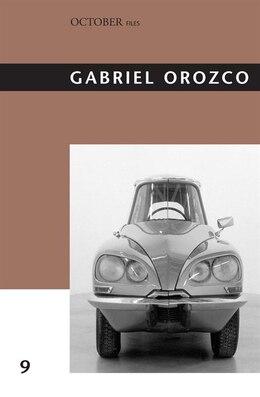 Book Gabriel Orozco by Yve-Alain Bois