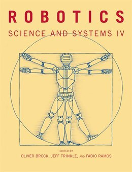 Book Robotics: Science and Systems IV by Oliver Brock