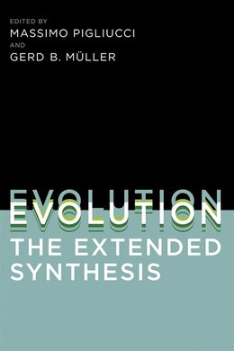 Book Evolution, The Extended Synthesis by Massimo Pigliucci